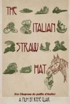 Slaměný klobouk (Un Chapeau de paille d´Italie)