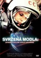 Hvězdný muž: Pravda o Juriji Gagarinovi (Yuri Gagarin Conspiracy: Fallen Idol)