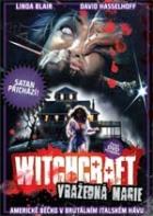 Witchcraft: Vražedná magie (La Casa 4)