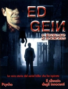 Zrůda Ed Gein (In the Light of the Moon)