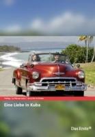 Láska na Kubě (Eine Liebe in Kuba)