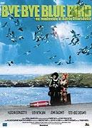 Sbohem, modrý ptáčku (Bye Bye Blue Bird)