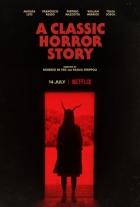 Klasický horor (A Classic Horror Story)