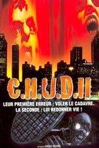 C.H.U.D. II (C.H.U.D. II - Bud the Chud)