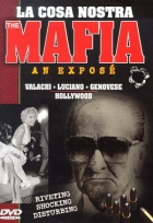 Mafia - Odhalenie - Valachi - Luciano - Genovese - Hollywood (La Cosa Nostra - Mafia an Exposé: Valachi / Luciano / Genovese / Hollywood)
