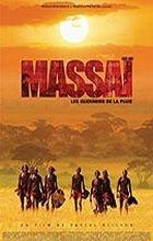 Masajové - bojovníci deště (Masai - Les guerriers de la pluie)