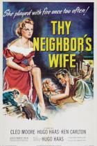 Žena bližního tvého (The Neighbor's Wife)