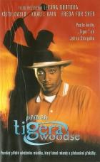 Příběh Tigera Woodse (The Tiger Woods Story)