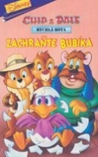 Chip a Dale Rychlá rota - Zachraňte Bubíka (Chip'n' Dale Rescue Rangers - Three Men And A Birdie)