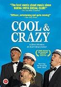 Cool and Crazy (Heftig & begeistret. Häftig och begeistrad)