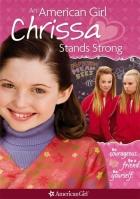 Americká děvčata: Odvážná Chrissa (An American Girl: Chrissa Stands Strong)