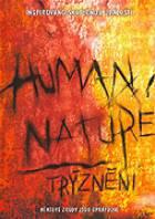 Trýznění (Human Nature)