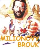 Miliónový brouk (Piedone d'Egitto)
