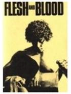 Hlas krve (Flesh & Blood)