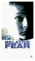 Relativní strach (Relative Fear)