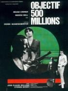 Cíl 500 miliónů (Objectif 500 millions)