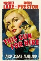 Revolver na prodej (This Gun for Hire)