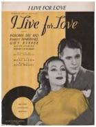 Žiju pro lásku (I Live for Love)