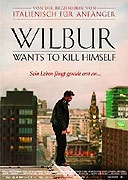Wilbur se chce zabít (Wilbur Wants to Kill Himself)