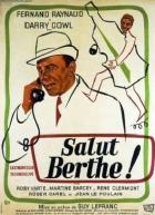 Sbohem, Berto! (Salut Berthe!)