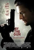 Kde vládne zbraň (By the Gun)