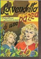Pomsta bláznivé ženy (La vendetta di una pazza)