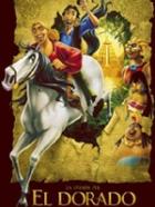 Eldorádo (The Road to El Dorado)
