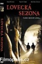 Lovecká sezóna (Season of The Hunted)