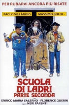 Škola zlodějů 2 (Scuola di ladri - parte seconda)