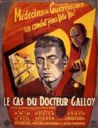 Případ doktora Galloye (Le cas du docteur Galloy)