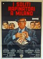 Běžná loupež v Miláně (I soliti rapinatori a Milano)