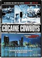 Kokainoví kovbojové (Cocaine Cowboys)