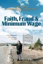 Víra, podvod a minimální mzda