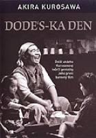 Dodes'ka-den (Dô desu ka den)