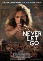 Nic mě nezastaví (Never Let Go)