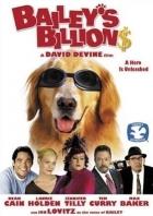 Pes za všechny peníze (Bailey's Billion$)