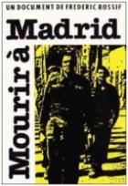 Zemřít u Madridu (Mourir à Madrid)