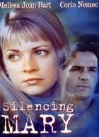 Mlčící Mary (Silencing Mary)