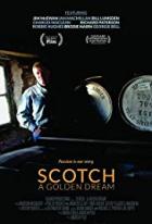 Skotská - Zlatý sen (Scotch - A Golden Dream)