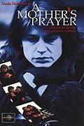 Modlitba za matku (A Mother's Prayer)