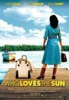 Dny plné Slunce (Who Loves the Sun)