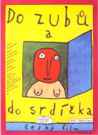 Do zubů a do srdíčka