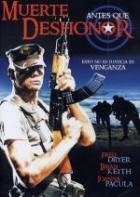 Raději zemřít (Death Before Dishonor)