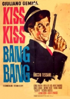 Kiss Kiss - Bang Bang (Kiss Kiss... Bang Bang)