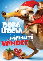 Doba ledová: Mamutí vánoce (Ice Age: A Mammoth Christmas)