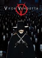 V jako Vendeta (V for Vendetta)