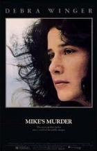 Mikova vražda (Mike's Murder)