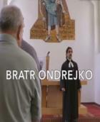 Bratr Ondrejko