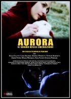 Aurora: Il sogno della liberazione