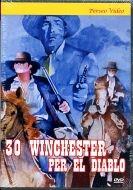 Třicet Winchestrovek pro El Diabla (30 Winchester per El Diablo)